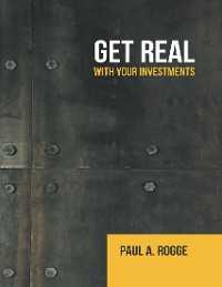 Cover Get Real: With Your Investments