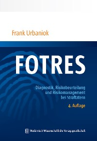 Cover FOTRES - Forensisches Operationalisiertes Therapie-Risiko-Evaluations-System