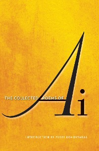 Cover The Collected Poems of Ai