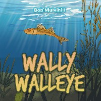 Cover Wally Walleye