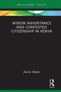 Cover Widow Inheritance and Contested Citizenship in Kenya