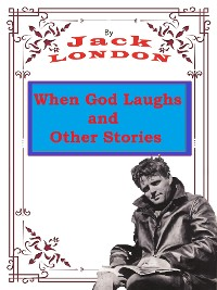 Cover When God Laughs, and Other Stories