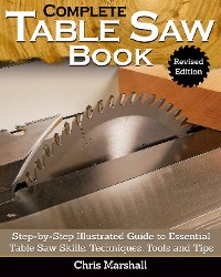 Cover Complete Table Saw Book, Revised Edition