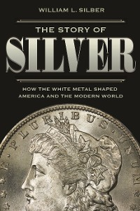 Cover The Story of Silver