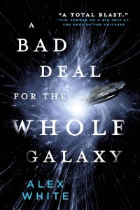 Cover Bad Deal for the Whole Galaxy
