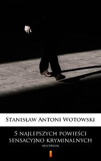 Cover 5 najlepszych powieści sensacyjno-kryminalnych