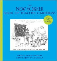 Cover The New Yorker Book of Teacher Cartoons, Revised and Updated