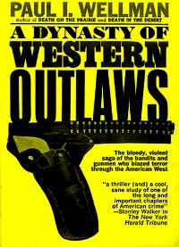 Cover A Dynasty of Western Outlaws