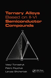 Cover Ternary Alloys Based on II-VI Semiconductor Compounds