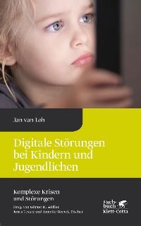 Cover Digitale Störungen bei Kindern und Jugendlichen