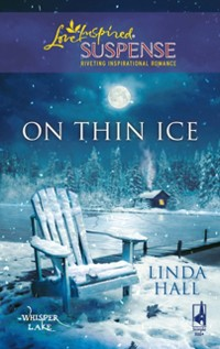 Cover On Thin Ice (Mills & Boon Love Inspired) (Whisper Lake, Book 2)