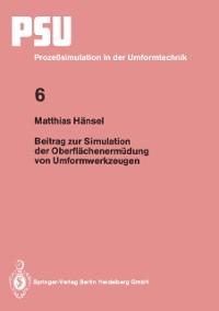 Cover Beitrag zur Simulation der Oberflachenermudung von Umformwerkzeugen