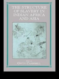 Cover Structure of Slavery in Indian Ocean Africa and Asia