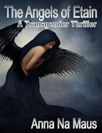 Cover Angels of Etain - A Transgender Thriller