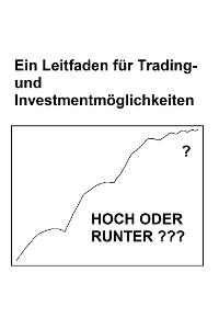 Cover Ein Leitfaden für Trading- und Investmentmöglichkeiten