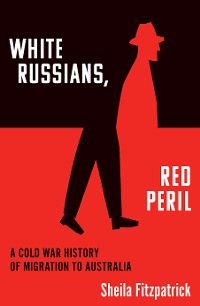 Cover White Russians, Red Peril