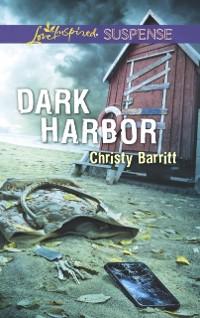 Cover Dark Harbor (Mills & Boon Love Inspired Suspense)
