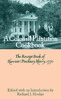 Cover A Colonial Plantation Cookbook