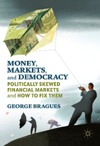 Cover Money, Markets, and Democracy