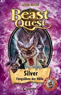 Cover Beast Quest 52 - Silver, Fangzähne der Hölle