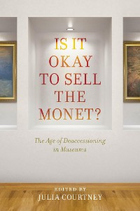 Cover Is It Okay to Sell the Monet?