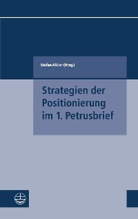 Cover Strategien der Positionierung im 1. Petrusbrief