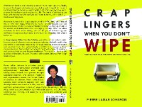 Cover Crap Lingers When You Don't Wipe