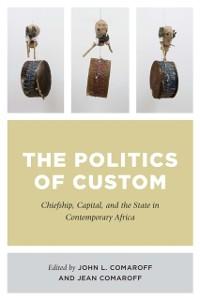 Cover Politics of Custom