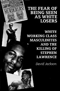 Cover The Fear of Being Seen as White Losers