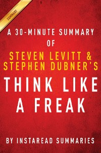 Cover Summary of Think Like a Freak