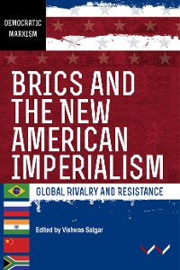 Cover BRICS and the New American Imperialism