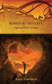 Cover Hidden in the Cleft: True and False Refuge