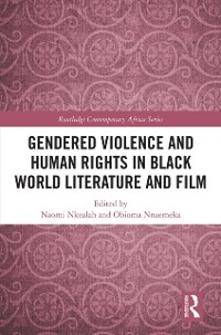 Cover Gendered Violence and Human Rights in Black World Literature and Film
