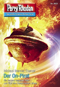 Cover Perry Rhodan 3023: Der On-Pirat