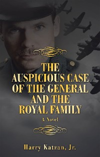 Cover The Auspicious Case of the General and the Royal Family