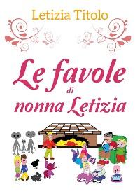 Cover Le favole di nonna letizia