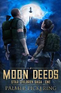 Cover Moon Deeds: Star Children Saga
