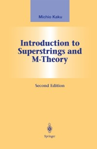 Cover Introduction to Superstrings and M-Theory