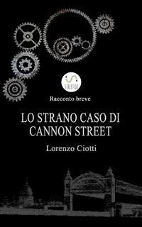 Cover Lo Strano Caso di Cannon Street