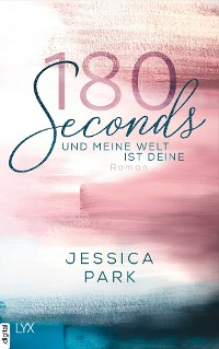 Cover 180 Seconds - Und meine Welt ist deine