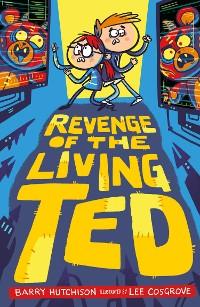 Cover Revenge of the Living Ted