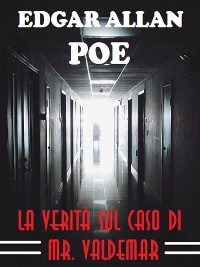 Cover La verità sul caso di Mr. Valdemar