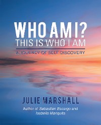 Cover Who Am I? This Is Who I Am