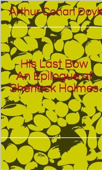 Cover His Last Bow An Epilogue of Sherlock Holmes