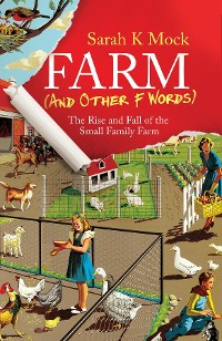 Cover Farm (and Other F Words)