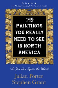 Cover 149 Paintings You Really Need to See in North America