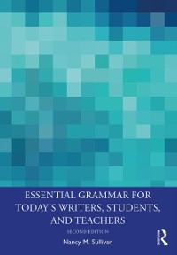 Cover Essential Grammar for Today's Writers, Students, and Teachers