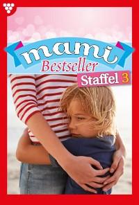 Cover Mami Bestseller Staffel 3 – Familienroman