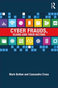 Cover Cyber Frauds, Scams and their Victims