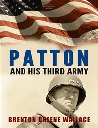 Cover Patton and His Third Army